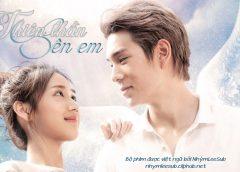 [Thailand Drama 2020] Angel beside me / Thiên thần bên em – Jaylerr Kritsanapoom, Jane Ramida (EP.12 Completed – END)