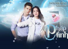 [Thailand Drama 2019] Mon garn bandan ruk / Phép thuật tình yêu – Mik Thongraya, Bow Maylada (EP.15 Completed – END)
