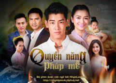 [Thailand Drama 2020] Mue prab khao saan sek / Quyền năng pháp mễ – Ball Jitpanu, Namwhan Phulita (EP.21 Updated)