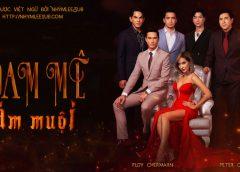 [Thailand Drama 2020] Plerng nang / Đam mê ám muội – Peter Corp, Ploy Chermarn (EP.07 Updated)
