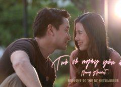 [Vietsub T-Music] เหมือนเราเคยรักกัน   Trở về ngày yêu ấy – Neung Apiwat  (OST Trở về ngày yêu ấy)