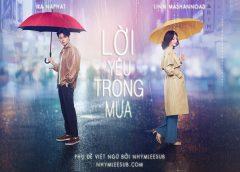 [Thailand Drama 2020] Voice in the rain / Lời yêu trong mưa – Na Naphat, Linn Mashannoad (EP.08 Updated)