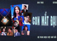 [Thailand Drama 2020] Neth mahunnop / Con mắt đại dương – Son Yuke, Esther Supreeleela (EP.07 Updated)